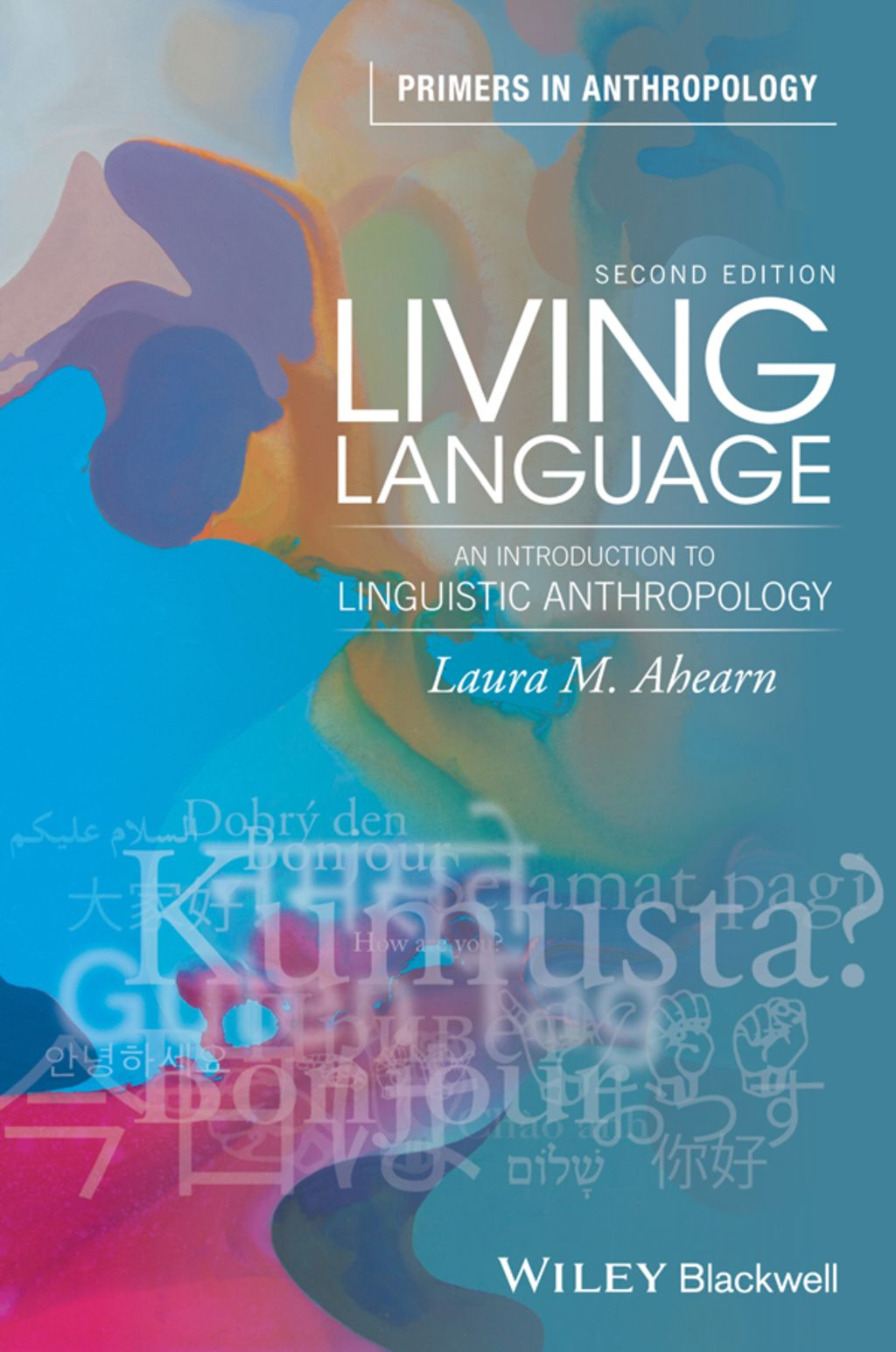 Living Language An Introduction To Linguistic Anthropology Ebook