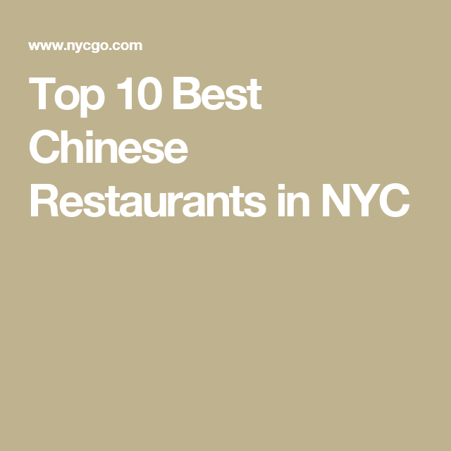 Top 10 Best Chinese Restaurants in NYC