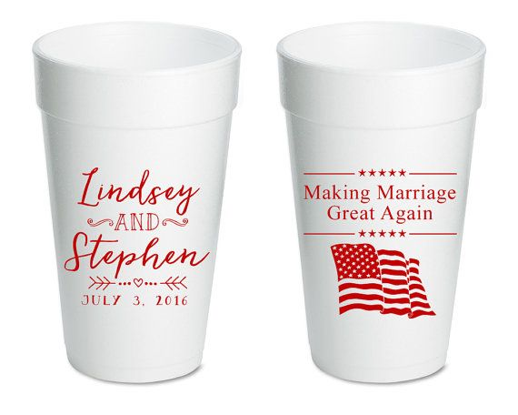 Wedding Cups Making Marriage Great Again Flag Favors Wedding Favors ...