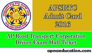 APSRTC Admit Card 2016 Download, APSRTC Driver Hall Ticket 2016 at apsrtc.giv.in, APSRTC Driver Exam Call letter, check APSRTC Driver Exam date online.