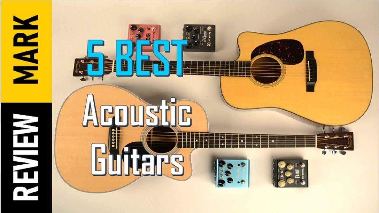 Top 5 Best Acoustic Guitars In 2018 Top Guitars Reviews Best Guitar Guitar Reviews Best Acoustic Guitar Acoustic Guitar