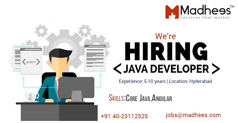 We Are Hiring For Sr Java Developer Having 5 To 10 Years Of Experience Javadevelopers Itjobs Madhees Development We Are Hiring Job