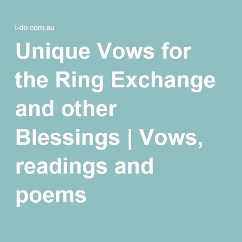 Unique Vows for the Ring Exchange and other Blessings Vows