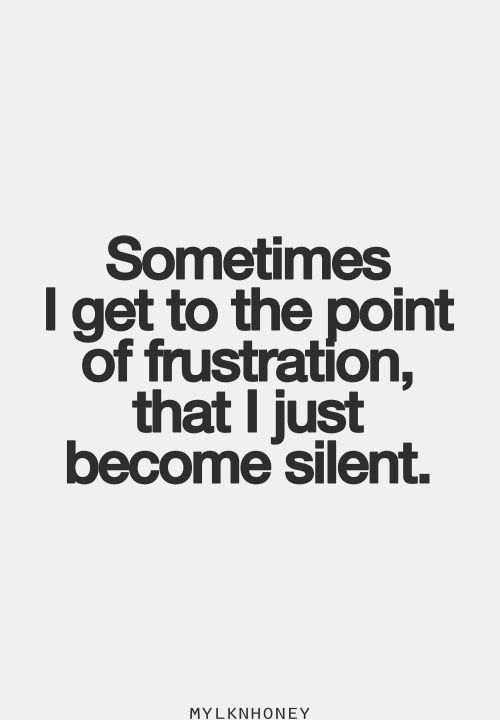 Image result for being frustrated quotes