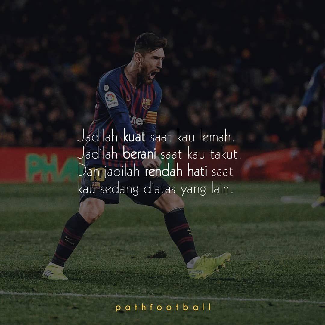 Path Football Quote Bola Di Instagram Nihhh Kata Kata Indah Kata Kata Motivasi Kutipan Cinta Romantis