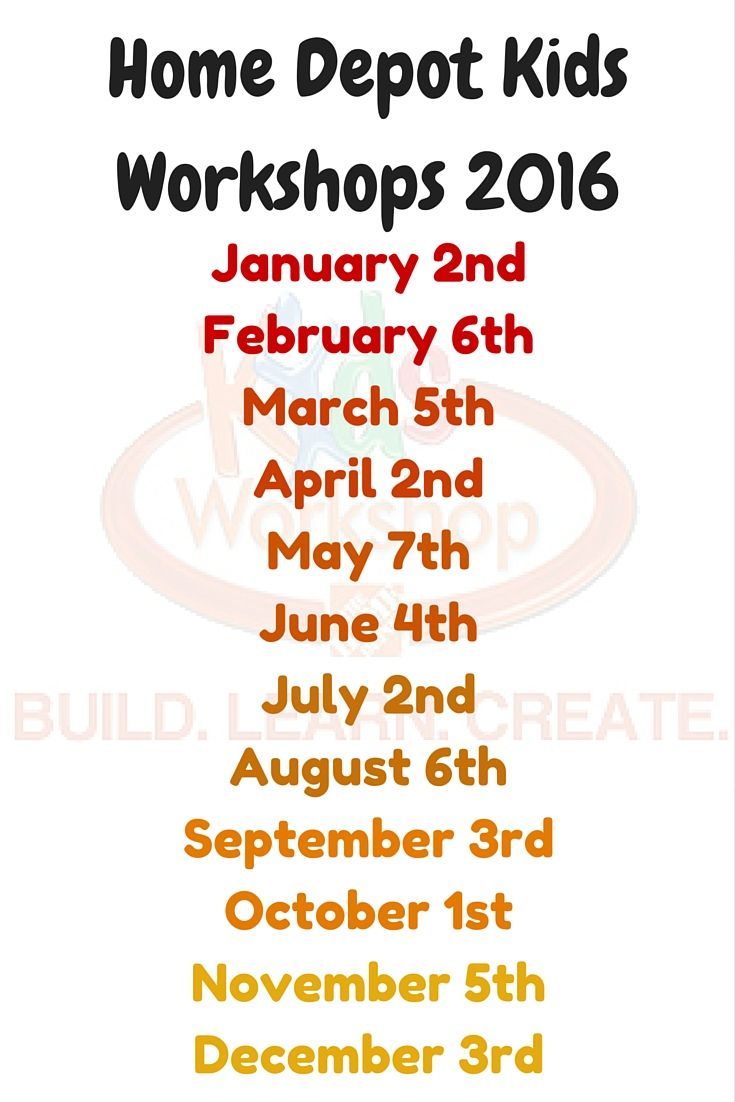 f00d5cc7e0f44 Here is the Home Depot free kids workshop schedule for 2016. Find out the  dates of the remaining free Home Depot Kids 2016 Workshops and what you can  create