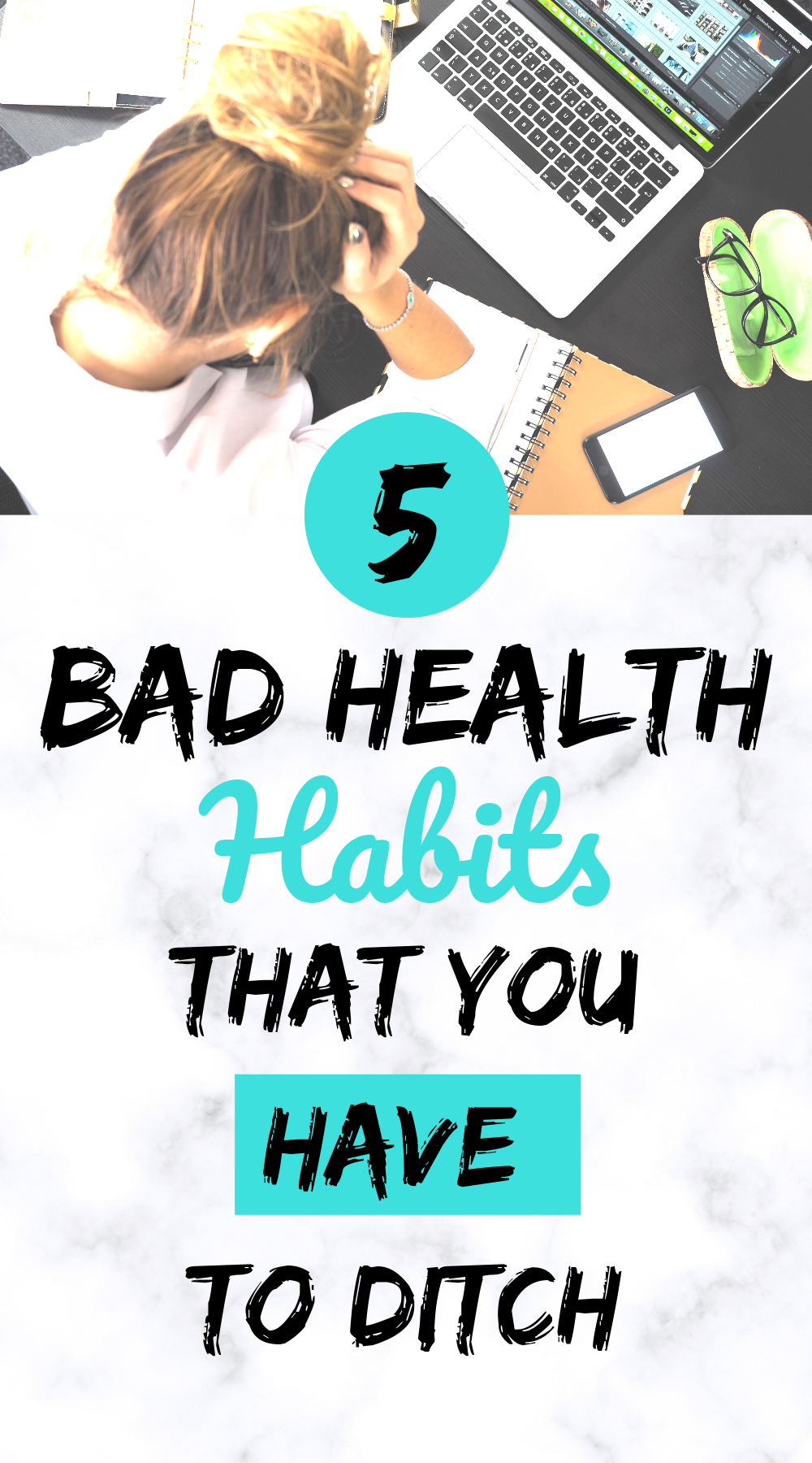 Healthy Lifestyle Motivation: 5 Bad Health Habits to Ditch