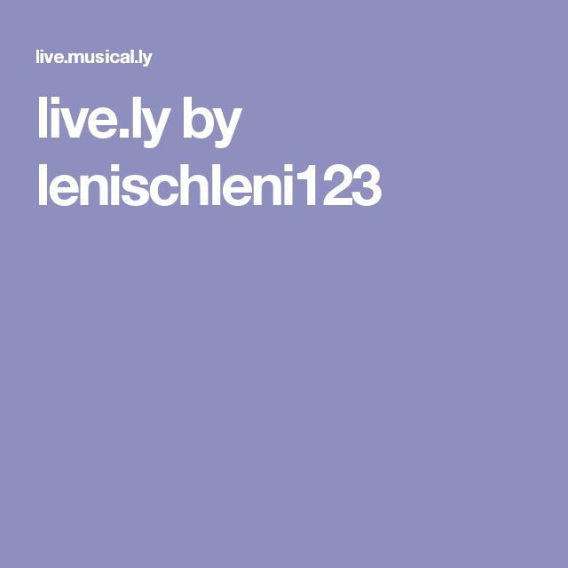 live.ly by lenischleni123