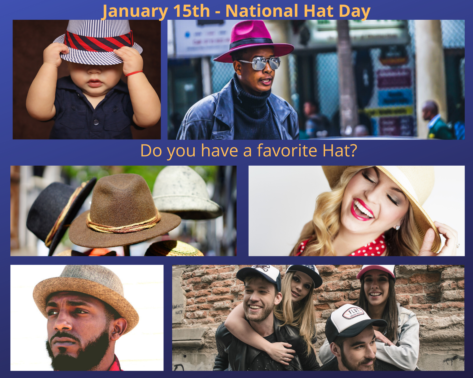 Be Sure To Wear A Hat And Use Nationalhatday To Post On Social Media And Share With Us Hat Day Wearing A Hat Supportive