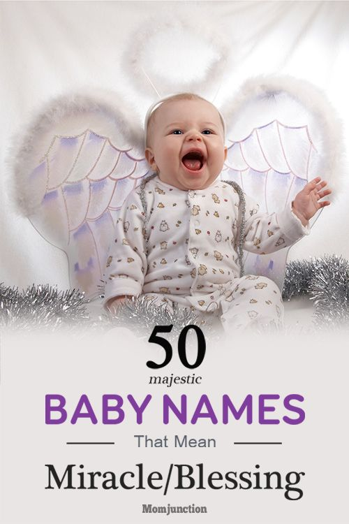 50 Majestic Baby Names Meaning Miracle Or Blessing With Images