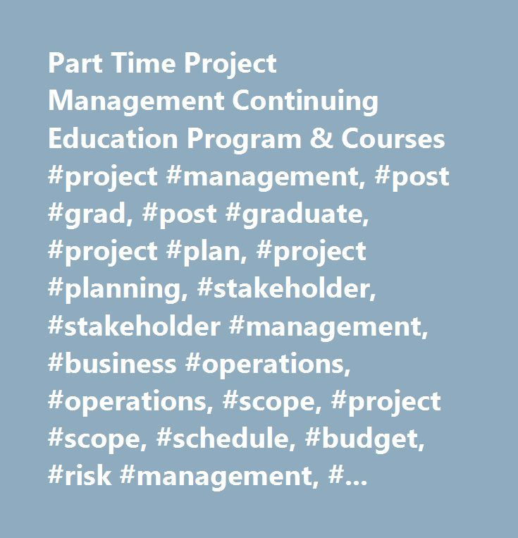 Part Time Project Management Continuing Education Program