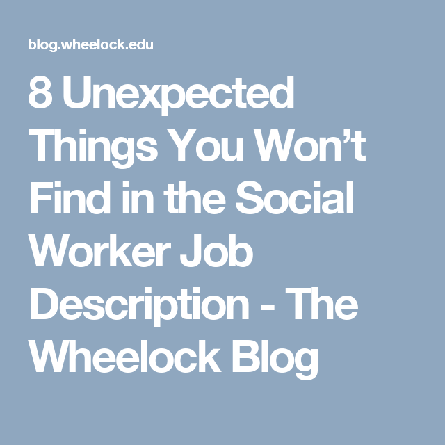 Unexpected Things You WonT Find In The Social Worker Job