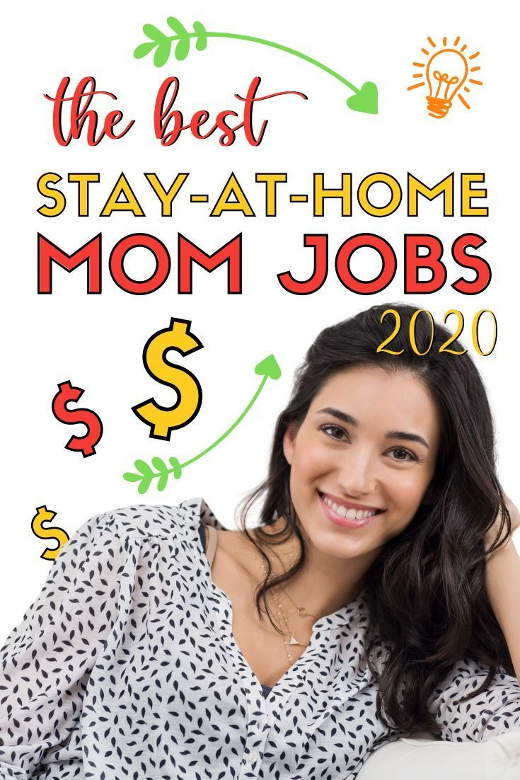 BRILLIANT MOM JOBS FOR 2020 SO YOU CAN FINALLY STAY HOME!
