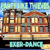 PARTY LIKE THIEVES https://records1001.wordpress.com/