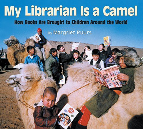 My Librarian is a Camel: How Books Are Brought to Children Around the World - Kindle edition by Margriet Ruurs. Children Kindle eBooks @ Amazon.com.