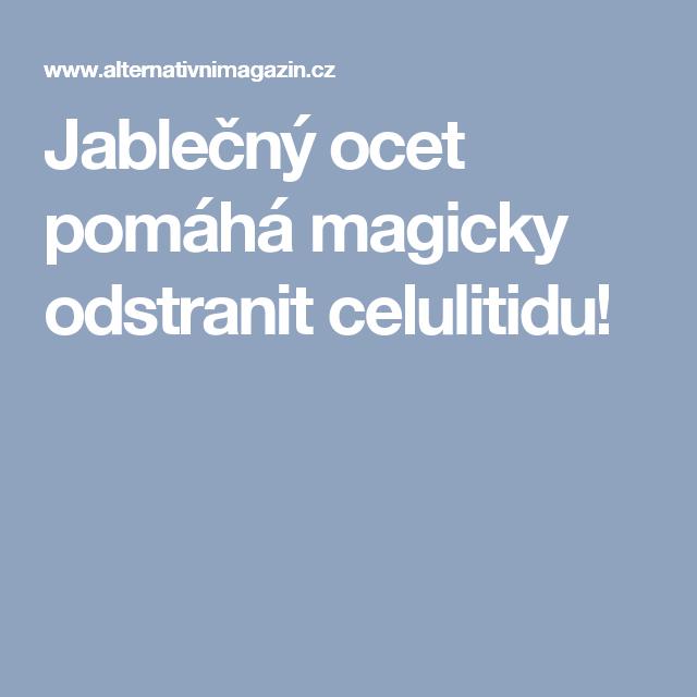 Jablečný ocet pomáhá magicky odstranit celulitidu!