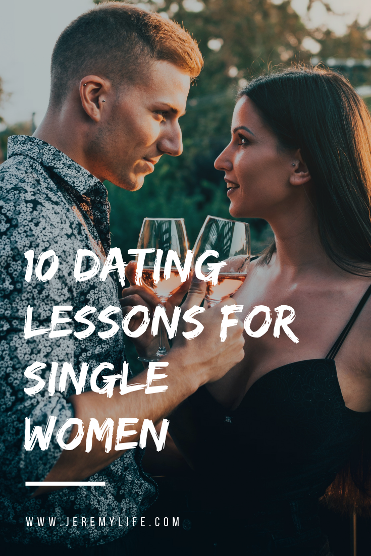 10 Dating Lessons For Single Women From Navigating Relationship Trouble To Helping Your Love Li Relationship Distance Relationship Long Distance Relationship