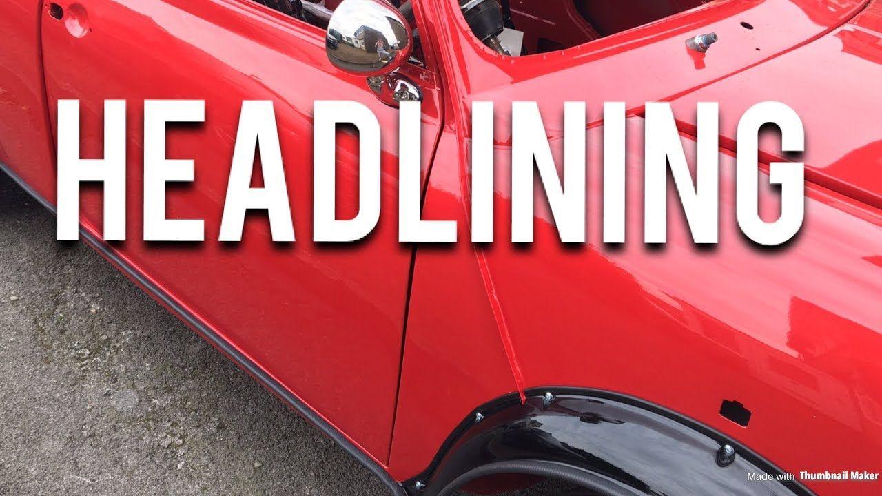 Classic Mini Restoration Headlining Part 1 Classic