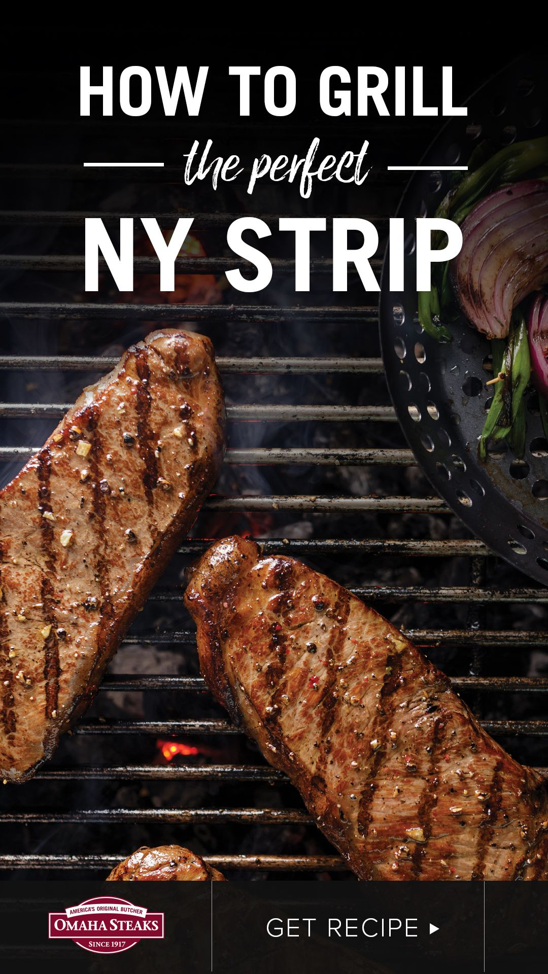 How To Grill The Perfect New York Strip Steak Omaha Steaks Recipe In 2020 Ny Strip Steak Recipes Ny Strip Steak Best New York Strip Steak Recipe