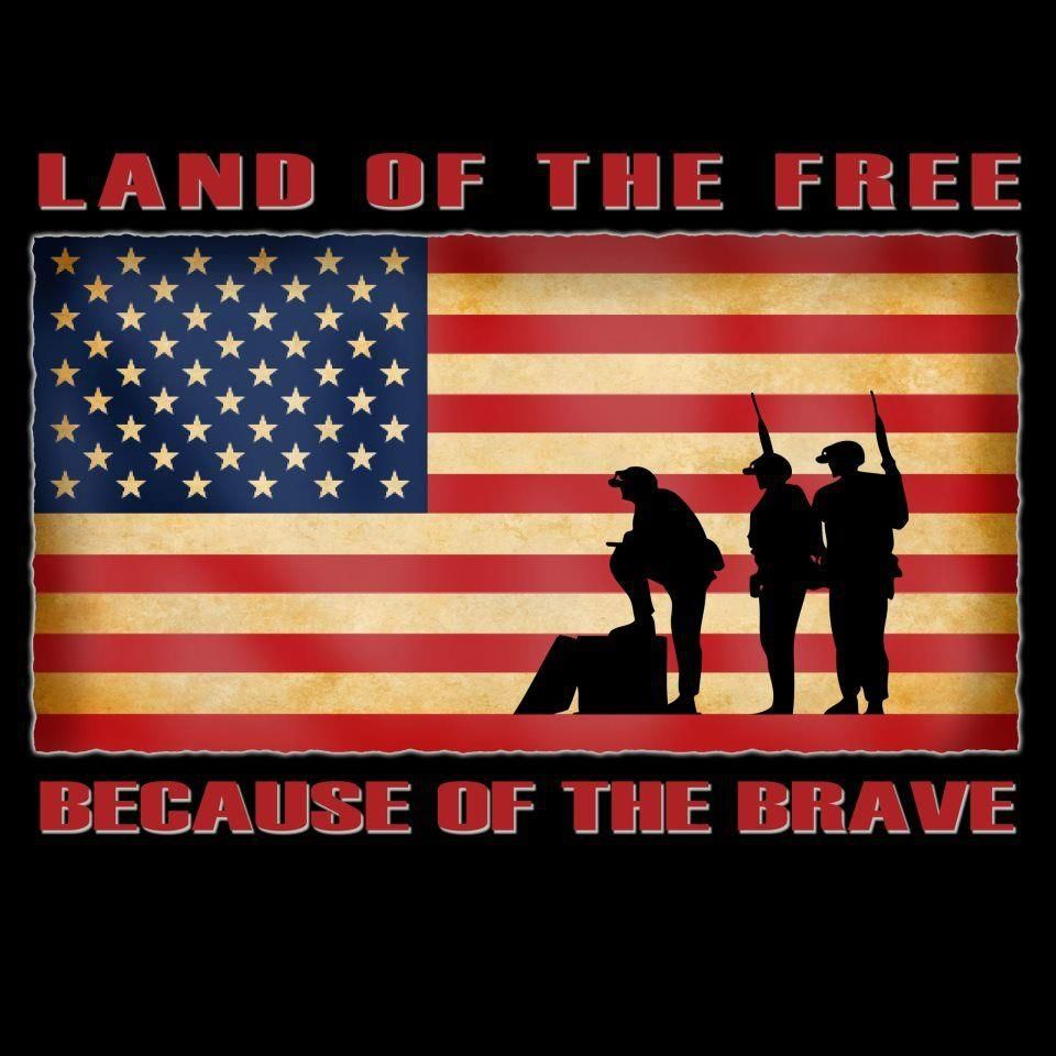 Land Of The Free Land Of The Free Support Our Troops Brave