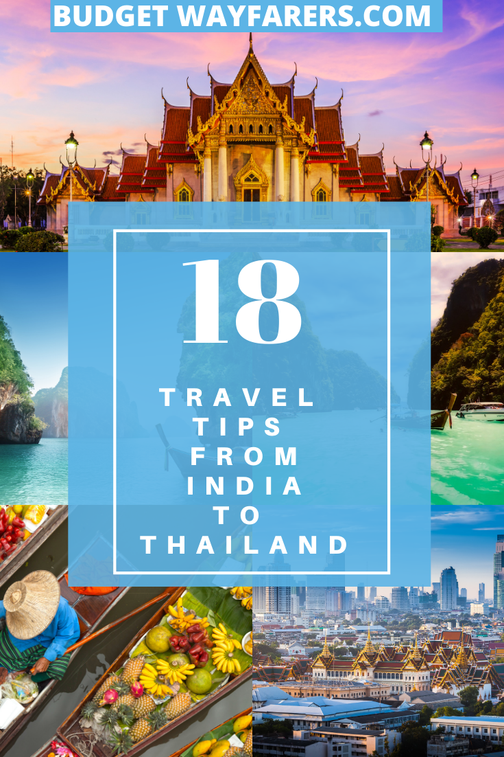 18 Crucial Tips for Travelling from India to Thailand in