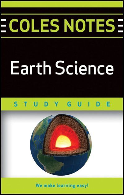 Coles Notes Study Guides  Earth Science