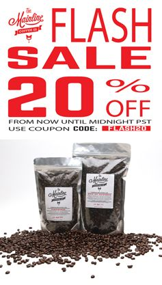⚡️FLASH SALE⚡️ from now until midnight  use code FLASH20 to get 20% off any item at   www.themainlinecoffeeco.com