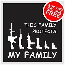 MY GUN FAMILY PROTECTS MY FAMILY Vinyl Decal Car Bumper Sticker 7