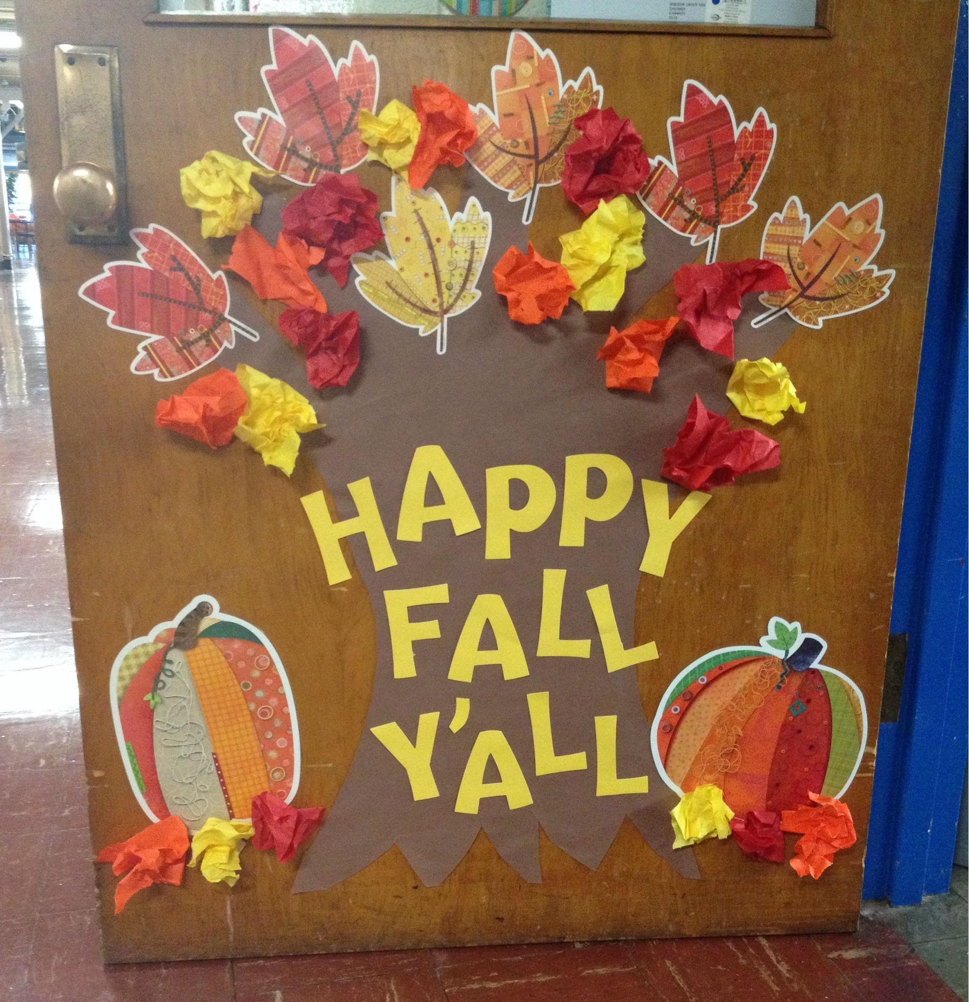 Classroom Door Decor....Happy Fall Y'all