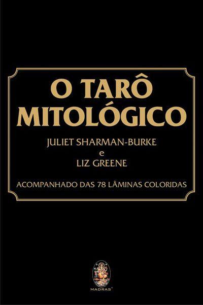 Livro O Taro Mitologico Tarot Mitologico Tarot Oficina Das Bruxas