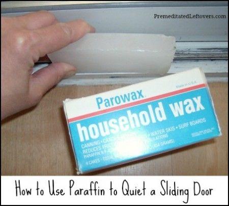 Using Paraffin To Quiet A Sliding Door Sliding Doors Sliding