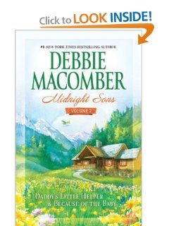 Amazon.com: Midnight Sons, Vol. 2: Daddy's Little Helper / Because of the Baby, Debbie Macomber