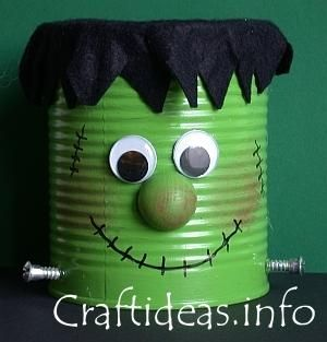 Halloween Kids Crafts ~ Friendly Frankenstein ~ Materials: Coffee can, permanent marker, googly eyes, 2 screws, wooden knob (found at most craft stores), black felt, green paint & paint brush