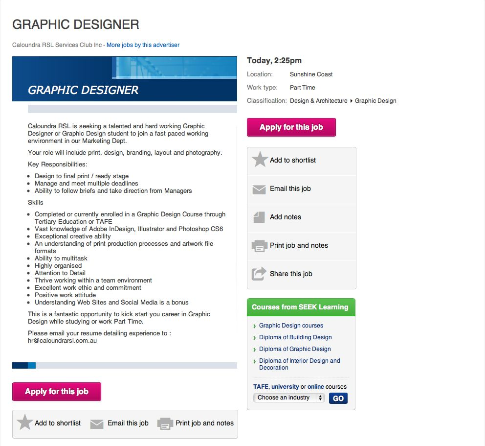 Graphic Designer job available on the Sunshine Coast at the Caloundra RSL Services Club.