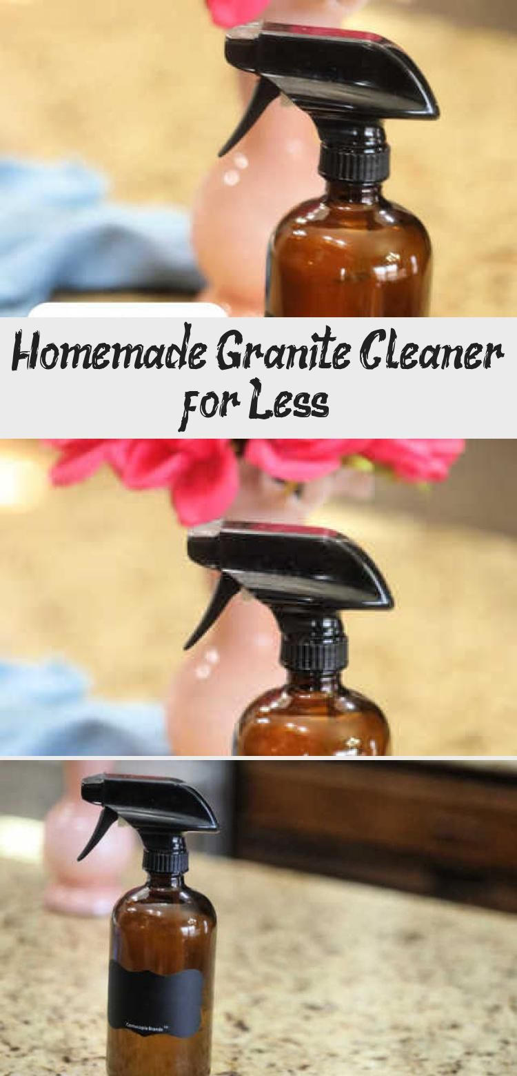 Homemade Granite Cleaner For Less In 2020 With Images