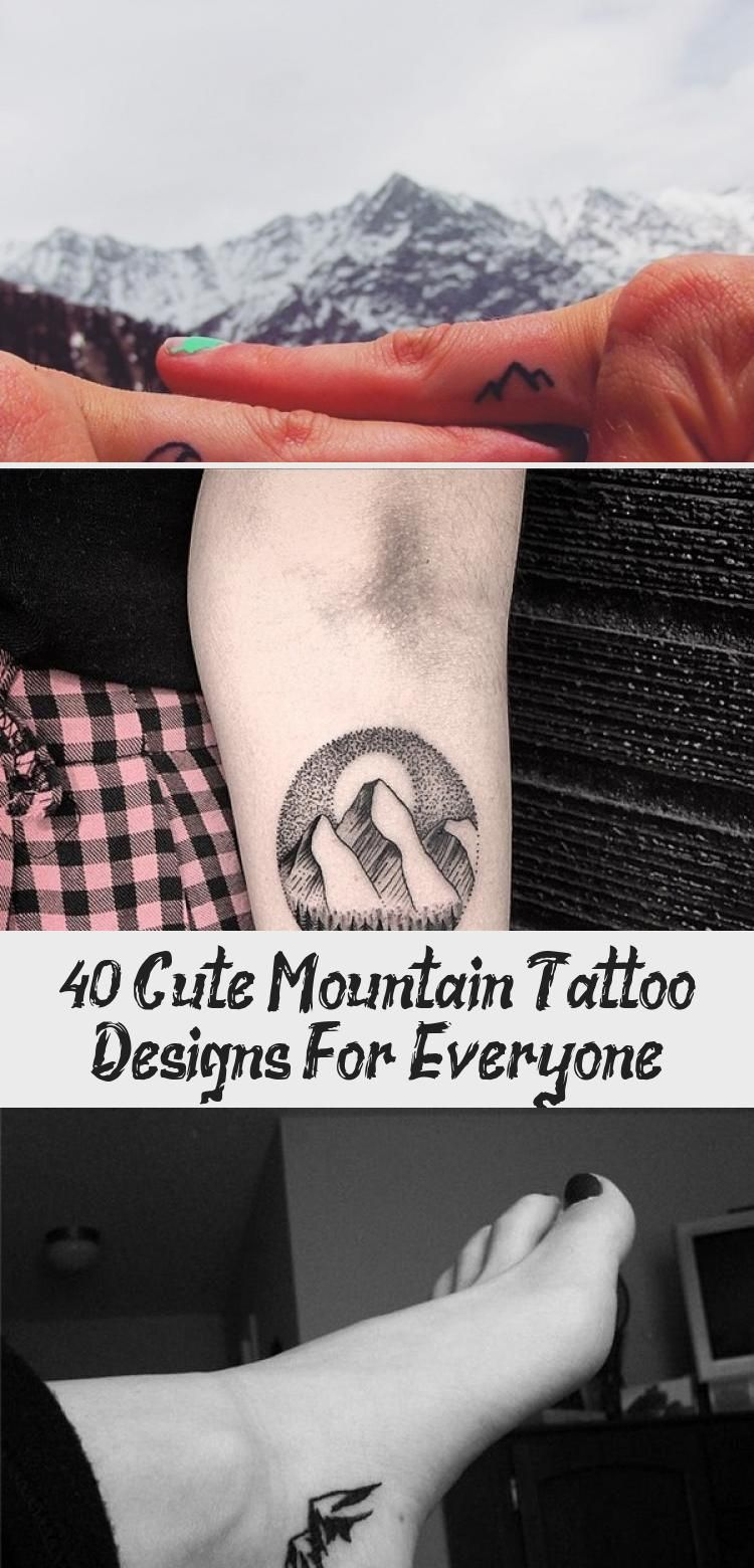 Photo of 40 Cute Mountain Tattoo Designs for Everyone – Hobby Lesson #travelingtattosComp…