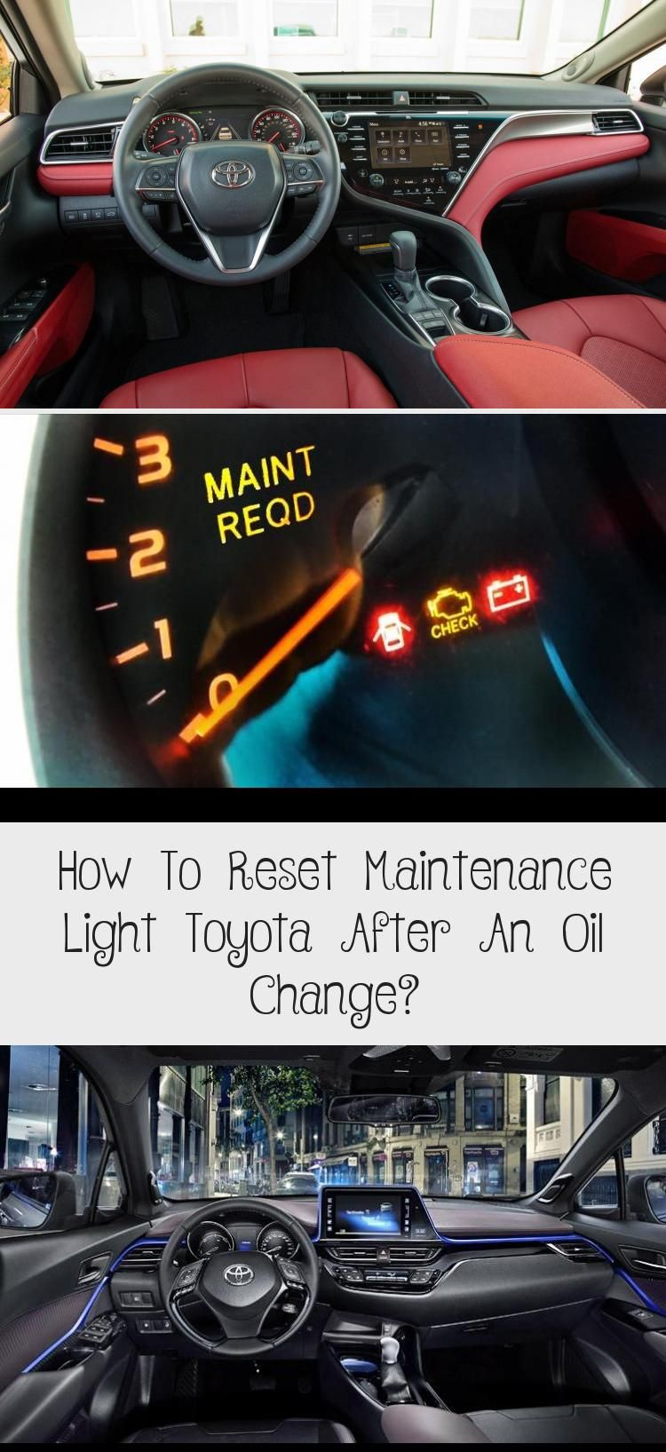 How To Reset Maintenance Light Toyota After An Oil Change