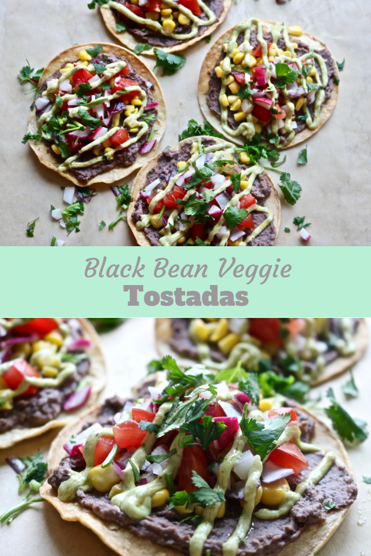 So Good For You Black Bean Veggie Tostadas With Avocado Cream