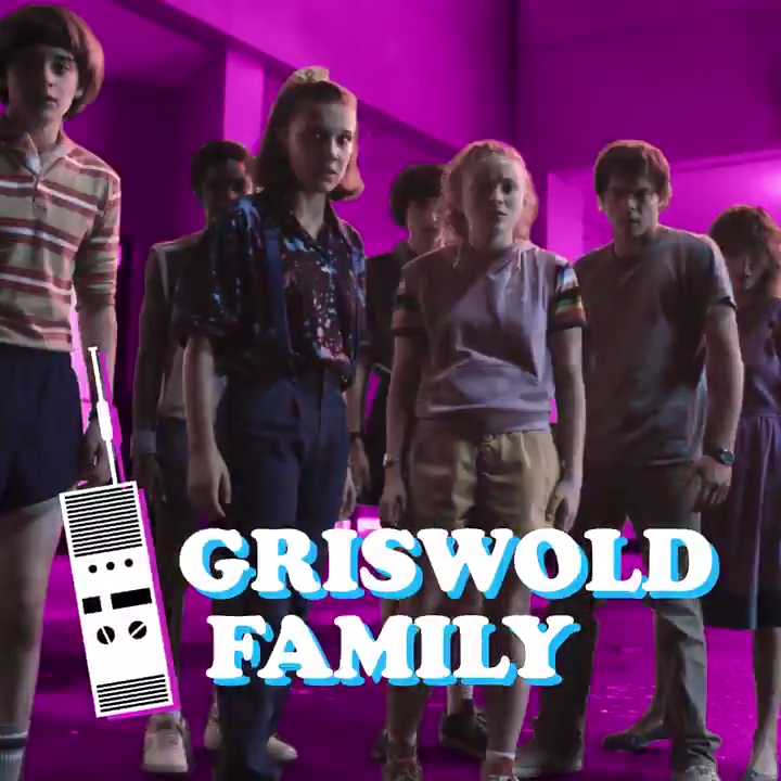 Meet The Griswold Family - of Stranger Things 3