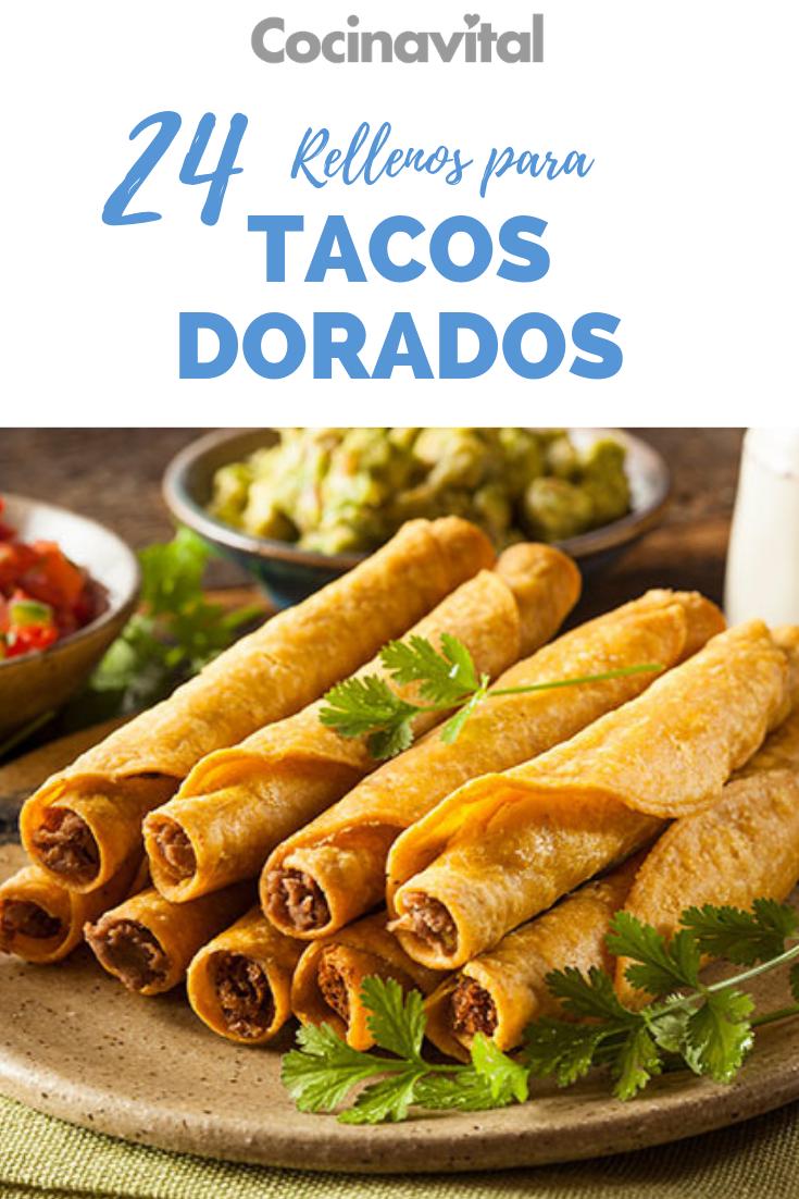 24 Rellenos Para Tacos Dorados Y Flautas Recetas Cocina Vital Qué Cocinar Hoy Rellenos Para Tacos Recetas De Comida Recetas De Comida Mexicana