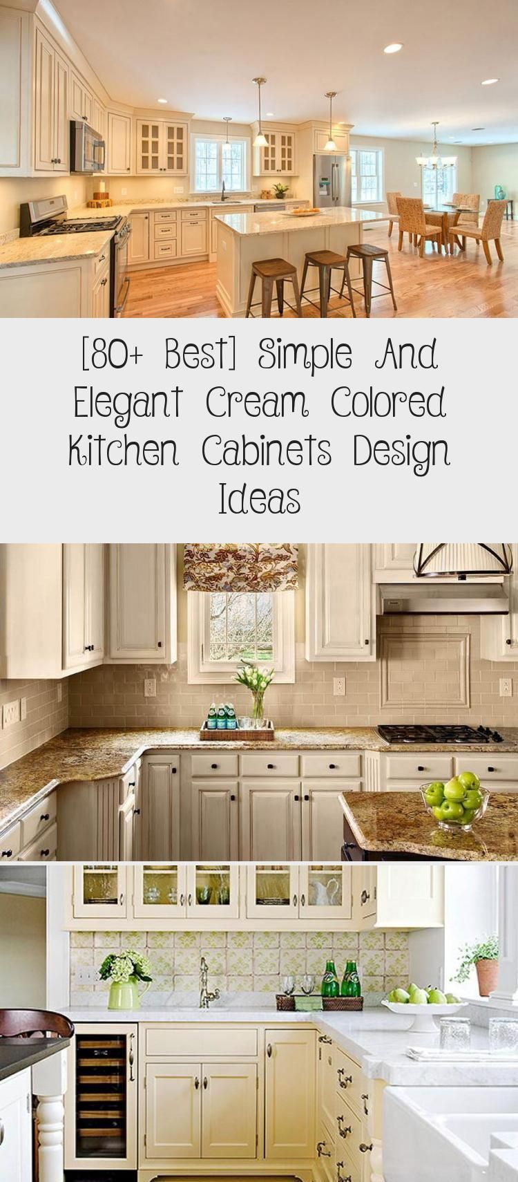 80 Best Simple And Elegant Cream Colored Kitchen Cabinets Design Ideas Kt Cabinets Cr In 2020 Simple Kitchen Cabinets Kitchen Cabinets Kitchen Cabinet Styles