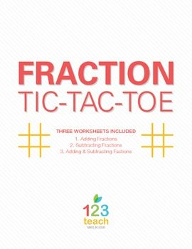 Adding/Subtracting Fractions Partner Activity Tic-Tac-Toe