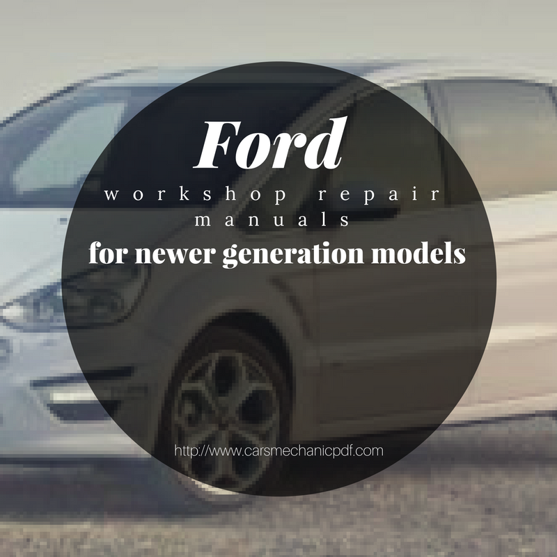 Purchase workshop repair manuals for ford cars and trucks at purchase workshop repair manuals for ford cars and trucks at carsmechanicpdf fandeluxe Images