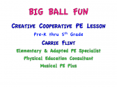Big Ball Cooperative PE Lesson product from CarrieFlintMusicalPE on TeachersNotebook.com