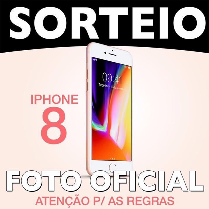 Sorteio Iphone 8 | Saiba como ganhar um Iphone 8