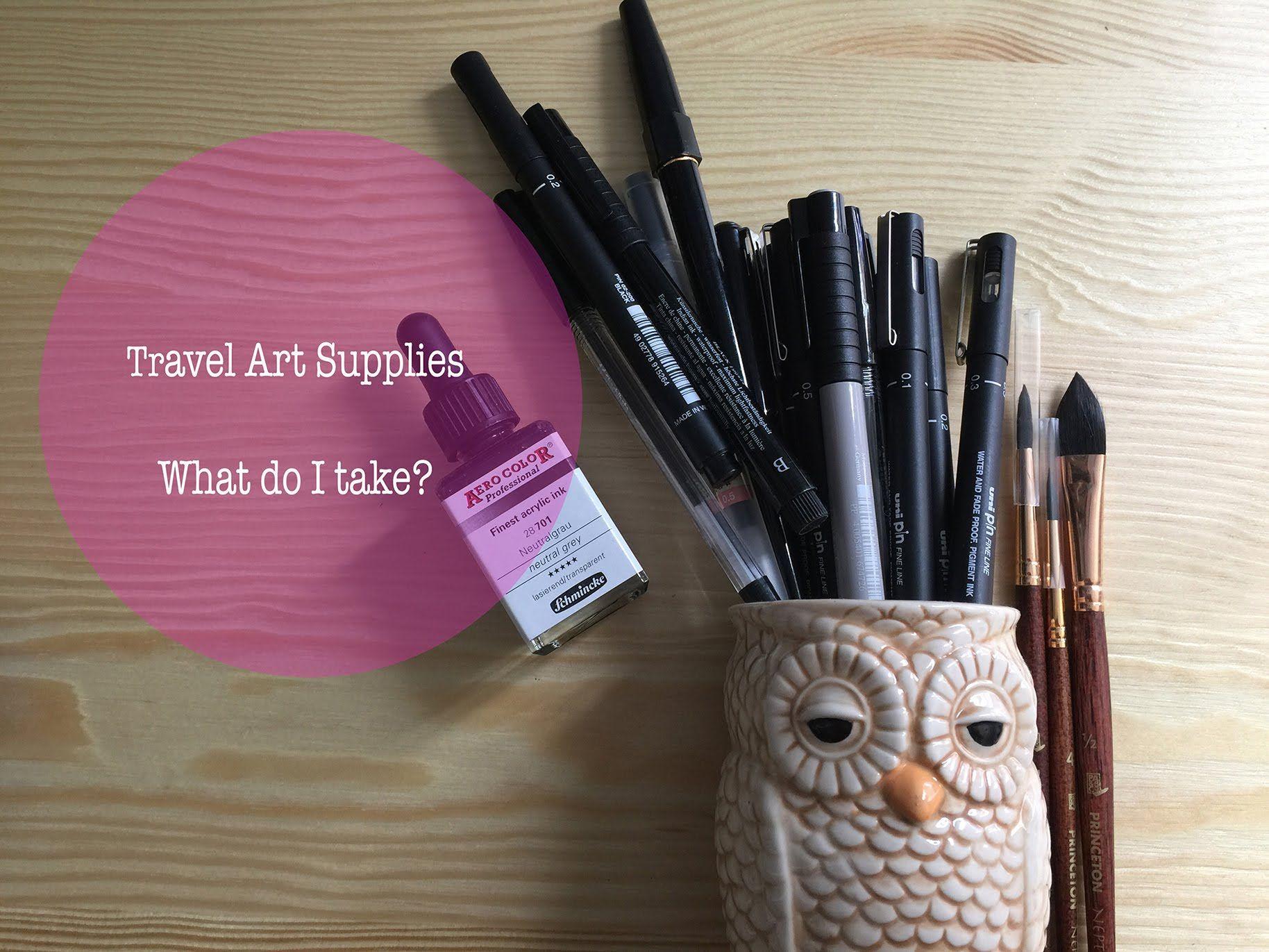 Travel Art Supplies - What Do I Take?