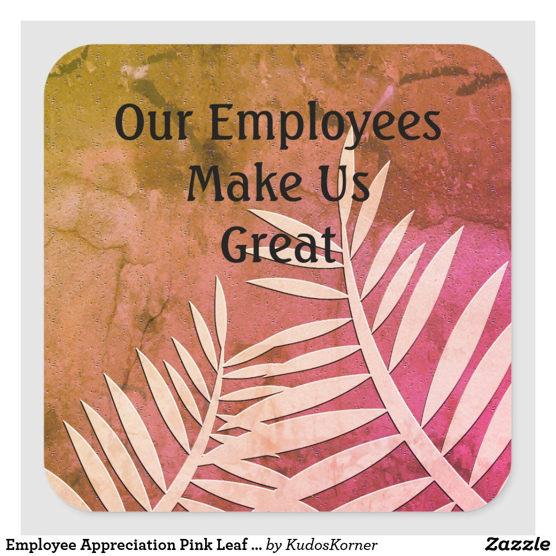 Employee Appreciation Pink Leaf Silhouette Office Square Sticker | Zazzle.com