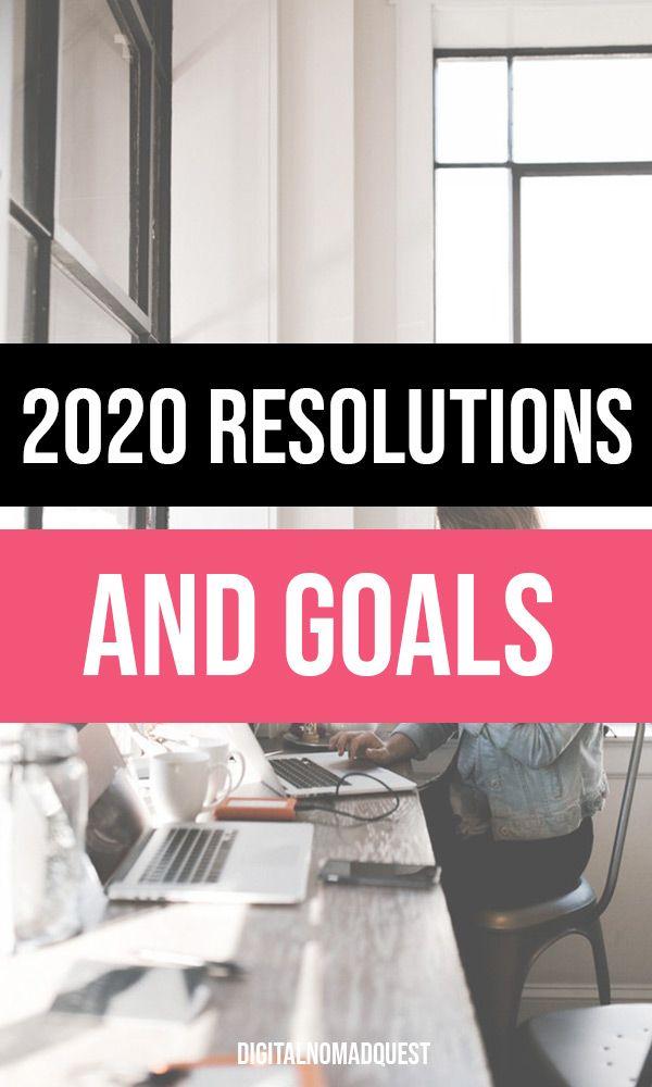 2020 Resolutions and Goals - Digital Nomad Quest