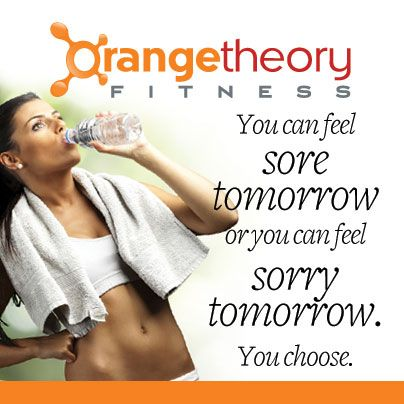 You can feel sore tomorrow or sorry tomorrow. You choose.   #workout #orangetheory #fitness