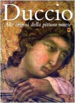 Guida breve alla mostra - Duccio. Alle origini della pittura senese - 2003 - Siena, Santa Maria della Scala